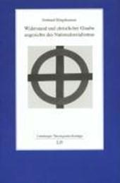 Widerstand und christlicher Glaube angesichts des Nationalsozialismus