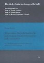 Allgemeines Persönlichkeitsrecht und privatrechtlicher Informations- und Datenschutz