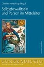 Selbstbewußtsein und Person im Mittelalter