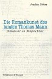 Die Romankunst des jungen Thomas Mann