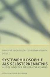 Systemphilosophie als Selbsterkenntnis