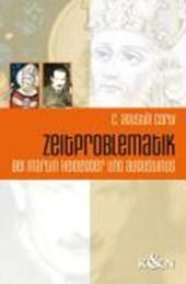 Zeitproblematik bei Martin Heidegger und Augustinus