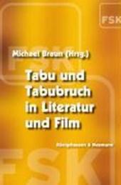 Tabu und Tabubruch in Literatur und Film