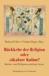 Rückkehr der Religion oder säkulare Kultur?