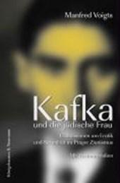 Kafka und die jüdische zionistische Frau