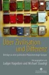 Über Zivilisation  und Differenz