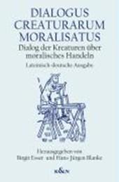 Dialogus Creaturarum Moralisatus