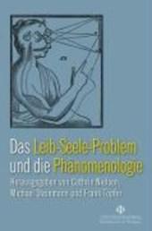 Das Leib-Seele-Problem in der Phänomenologie