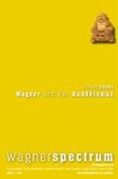 Wagner und der Buddhismus