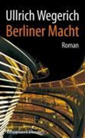 Berliner Macht