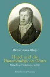 Hegel und die Phänomenologie des Geistes