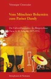 Vom Münchner Bohemien zum Pariser Dandy