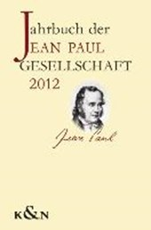 Jahrbuch der Jean Paul Gesellschaft 2012, 47. Jahrgang
