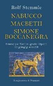 Nabucco - Macbeth - Simone Boccanegra