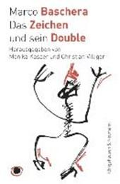 Das Zeichen und sein Double