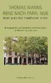 Thomas Manns Reise nach Paris