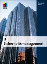 IT Sicherheitsmanagement | Thomas W. Harich |