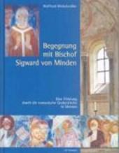 Begegnung mit Bischof Sigward von Minden