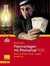 Fotomontagen mit Photoshop® CS3