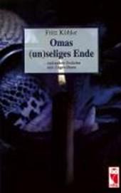 Omas (un)seliges Ende
