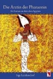 Die Ärztin der Pharaonin