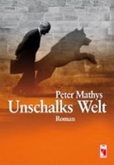 Unschalks Welt | Peter Mathys |
