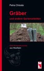 Gräber und andere Gartenarbeiten