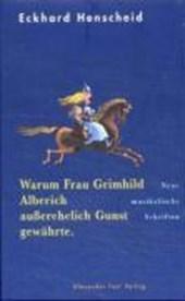 Warum Frau Grimhild Alberich außerehelich Gunst gewährte