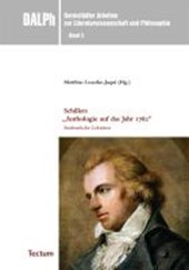 """Schillers """"Anthologie auf das Jahr 1782"""""""