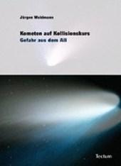 Kometen auf Kollisionskurs