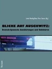 Blicke auf Auschwitz: