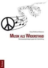 Musik als Widerstand
