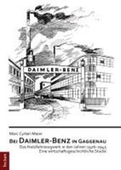 Bei Daimler-Benz in Gaggenau