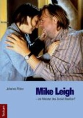 Mike Leigh - ein Meister des Social Realism?