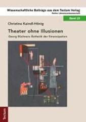 Theater ohne Illusionen