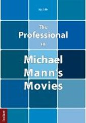 The Professional in Michael Mann's Movies