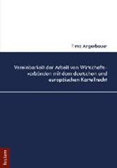 Vereinbarkeit der Arbeit von Wirtschaftsverbänden mit dem deutschen und europäischen Kartellrecht