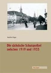 Die sächsische Schutzpolizei zwischen 1919 und