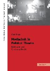 Mediaclash In Political Theatre | Götz Dapp |
