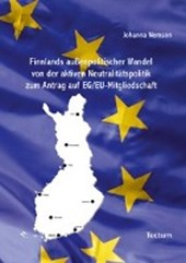Finnlands außenpolitischer Wandel von der aktiven Neutralitätspolitik zum Antrag auf EG/EU-Mitgliedschaft