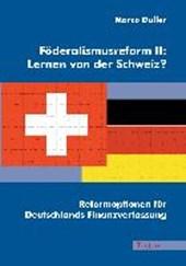 Föderalismusreform II: Lernen von der Schweiz?