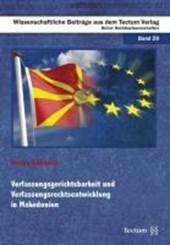 Verfassungsgerichtsbarkeit und Verfassungsrechtsentwicklung in Makedonien