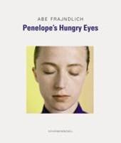 Penelope's Hungry Eyes