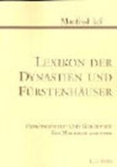Lexikon der Dynastien und Fürstenhäuser