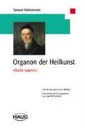 Organon der Heilkunst.' Aude Sapere'