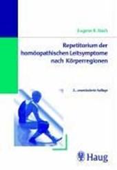 Repetitorium der homöopathischen Leitsymptome nach Körperregionen