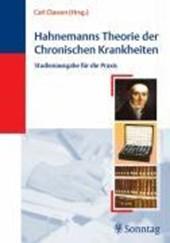 Hahnemanns Theorie der Chronischen Krankheiten. Studienausgabe