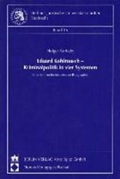 Eduard Kohlrausch - Kriminalpolitik in vier Systemen