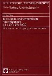 Kriminelle und terroristische Vereinigungen - §§ 129, 129a StGB