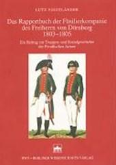 Das Rapportbuch der Füsilierkompanie des Freiherrn von Dörnberg 1803-1805
